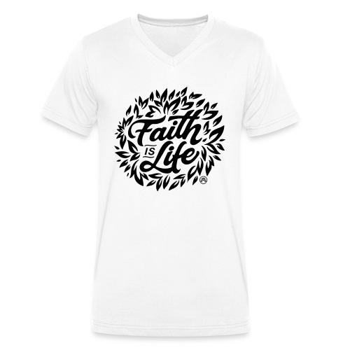 Faith is Life - Männer Bio-T-Shirt mit V-Ausschnitt von Stanley & Stella