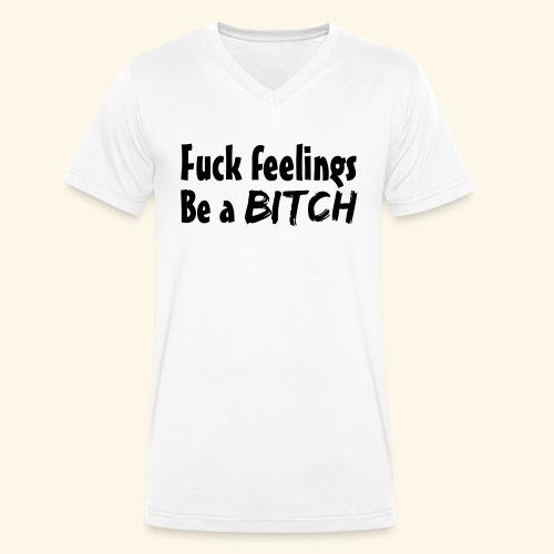 Fuck Feelings - Men's Organic V-Neck T-Shirt by Stanley & Stella