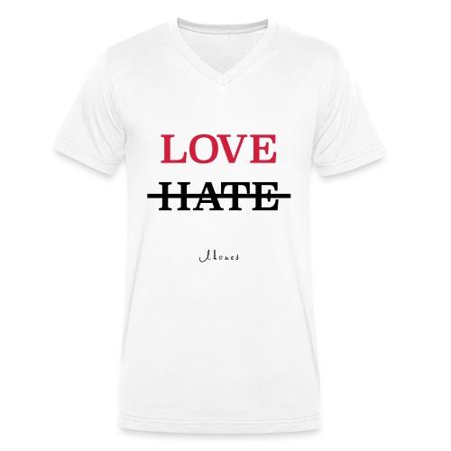 LOVE NOT HATE - Men's Organic V-Neck T-Shirt by Stanley & Stella