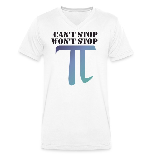 Pi Day Cant Stop Wont Stop Shirt Hell - Männer Bio-T-Shirt mit V-Ausschnitt von Stanley & Stella