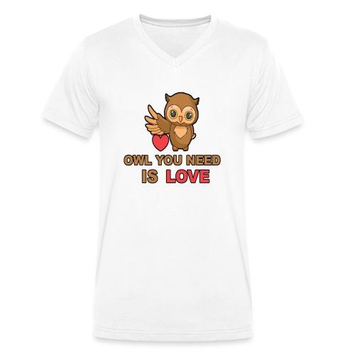 Owl You Need Is Love - Männer Bio-T-Shirt mit V-Ausschnitt von Stanley & Stella
