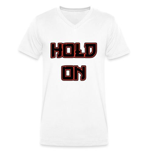 Hold On - Männer Bio-T-Shirt mit V-Ausschnitt von Stanley & Stella