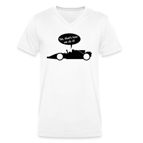 Yes that's how we do it! - Mannen bio T-shirt met V-hals van Stanley & Stella