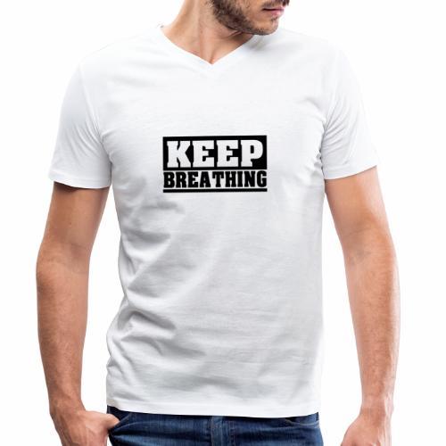KEEP BREATHING Spruch, atme weiter, schlicht - Männer Bio-T-Shirt mit V-Ausschnitt von Stanley & Stella