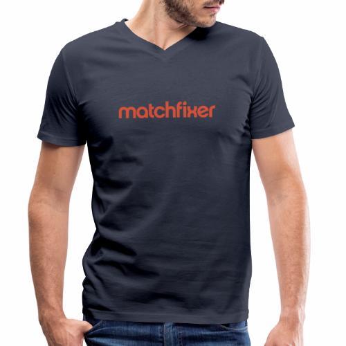 matchfixer - Mannen bio T-shirt met V-hals van Stanley & Stella