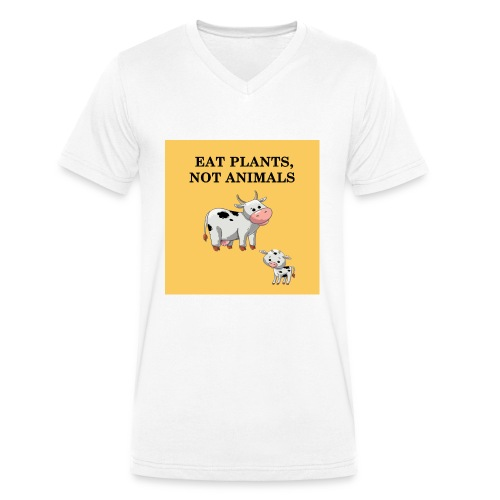 EAT plant not animal - T-shirt bio col V Stanley & Stella Homme