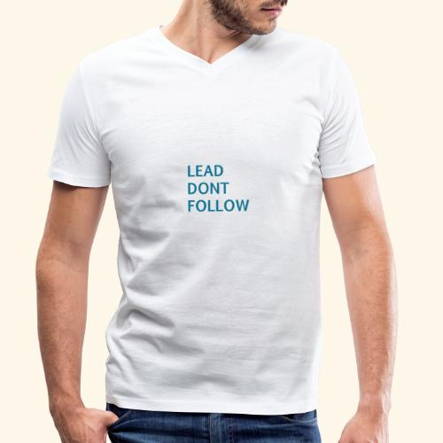 LEAD dont follow - Männer Bio-T-Shirt mit V-Ausschnitt von Stanley & Stella