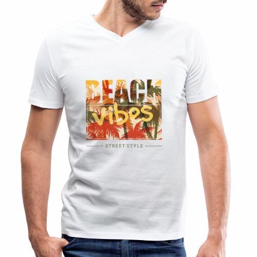 beach vibes street style - Männer Bio-T-Shirt mit V-Ausschnitt von Stanley & Stella