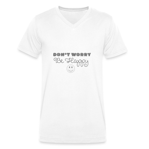 Don't Worry - Be happy - Men's Organic V-Neck T-Shirt by Stanley & Stella