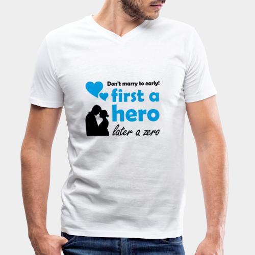 GHB from Hero to Zero 190320183 - Männer Bio-T-Shirt mit V-Ausschnitt von Stanley & Stella