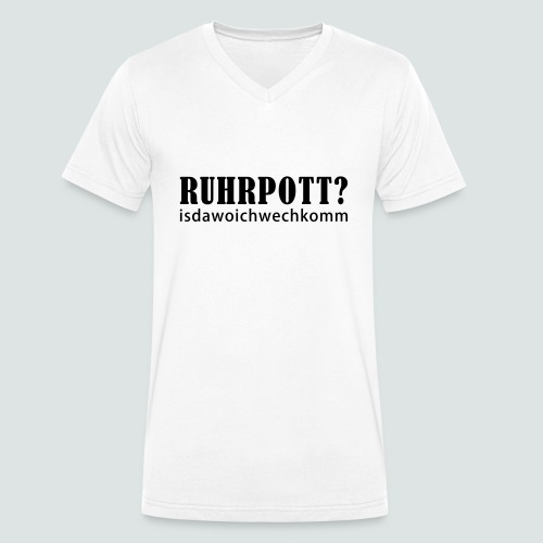 Ruhrpott - isdawoichwechkomm - Männer Bio-T-Shirt mit V-Ausschnitt von Stanley & Stella