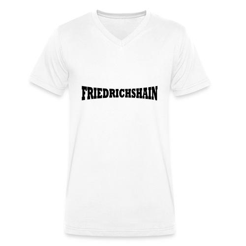 Friedrichshain Schriftzug - Männer Bio-T-Shirt mit V-Ausschnitt von Stanley & Stella