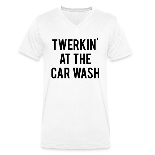 Twerkin At The Car Wash - Men's Organic V-Neck T-Shirt by Stanley & Stella