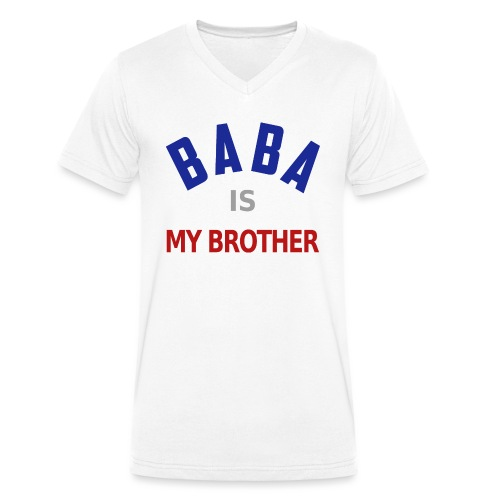 Baba is my brother clr - T-shirt bio col V Stanley & Stella Homme