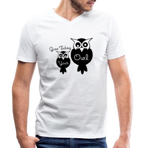 Give Today Your Owl schwarz - Männer Bio-T-Shirt mit V-Ausschnitt von Stanley & Stella