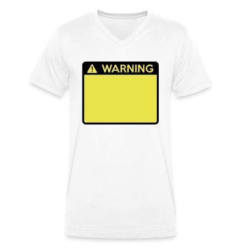 Warning Sign (2 colour) - Men's Organic V-Neck T-Shirt by Stanley & Stella