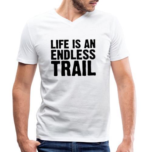 Life is an endless trail - Männer Bio-T-Shirt mit V-Ausschnitt von Stanley & Stella