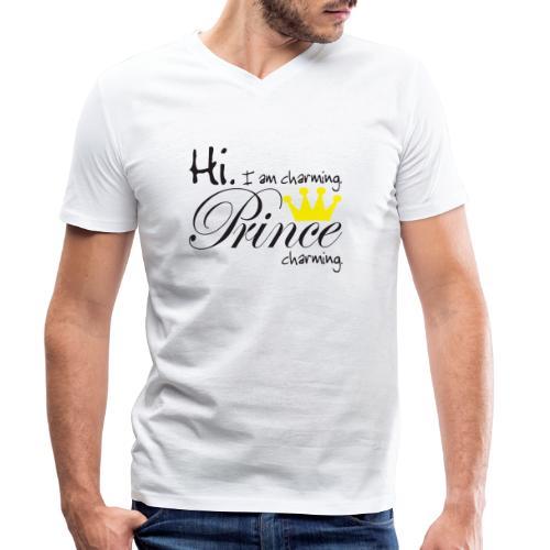 Hi I am charming. Prince Charming - Männer Bio-T-Shirt mit V-Ausschnitt von Stanley & Stella