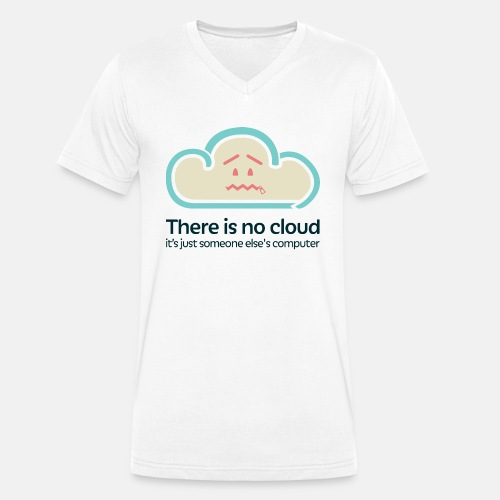 There is no Cloud - Men's Organic V-Neck T-Shirt by Stanley & Stella
