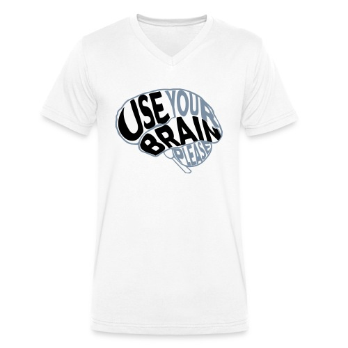 Use your brain - T-shirt ecologica da uomo con scollo a V di Stanley & Stella