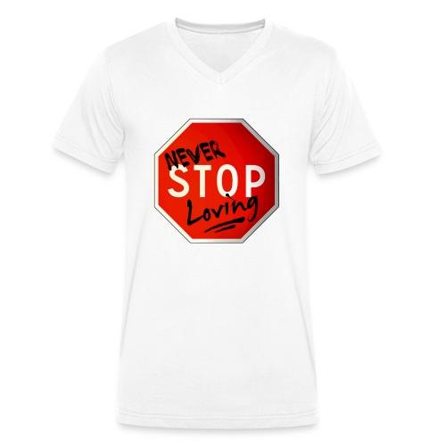 never stop loving - T-shirt bio col V Stanley & Stella Homme