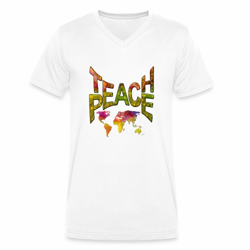 Teach Peace - Men's Organic V-Neck T-Shirt by Stanley & Stella