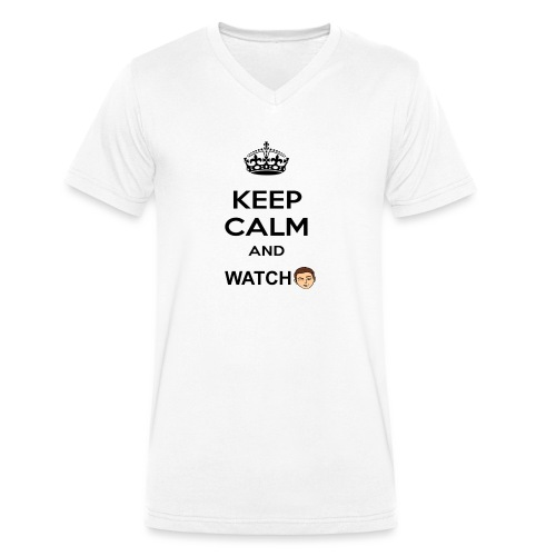 Keep Calm And Watch Anthonyos33 - Men's Organic V-Neck T-Shirt by Stanley & Stella