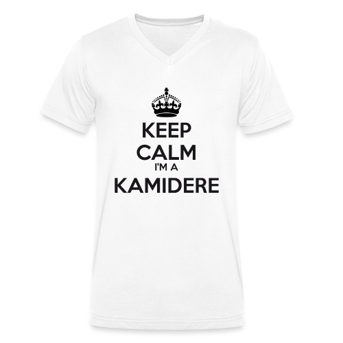 Kamidere keep calm - Men's Organic V-Neck T-Shirt by Stanley & Stella