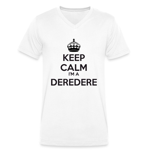 Deredere keep calm - Men's Organic V-Neck T-Shirt by Stanley & Stella