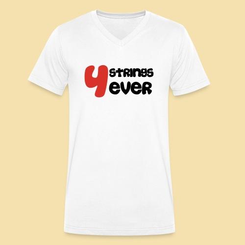 4 Strings 4 ever - Männer Bio-T-Shirt mit V-Ausschnitt von Stanley & Stella