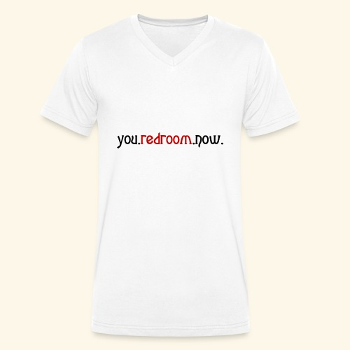 you redroom now - Men's Organic V-Neck T-Shirt by Stanley & Stella