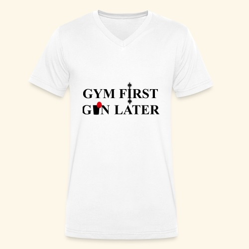 Gym first, Gin later - Men's Organic V-Neck T-Shirt by Stanley & Stella