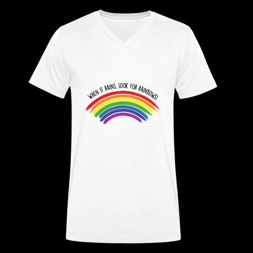 When it rains, look for rainbows! - Colorful Desig - T-shirt ecologica da uomo con scollo a V di Stanley & Stella
