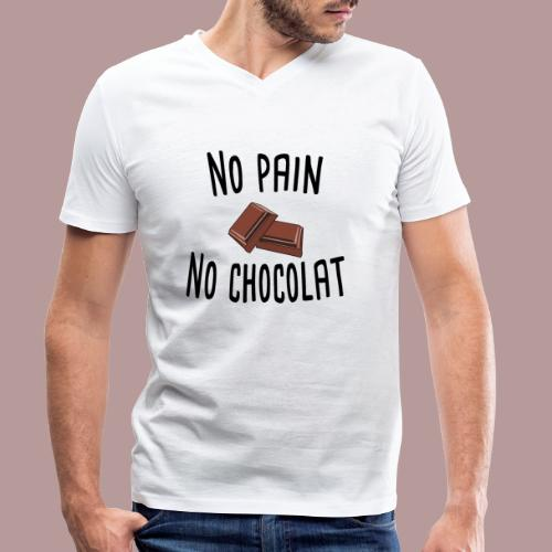 No pain no chocolat citation drôle - T-shirt bio col V Stanley & Stella Homme