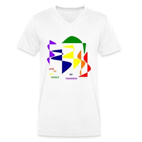 Love me like there's no tomorrow - Männer Bio-T-Shirt mit V-Ausschnitt von Stanley & Stella