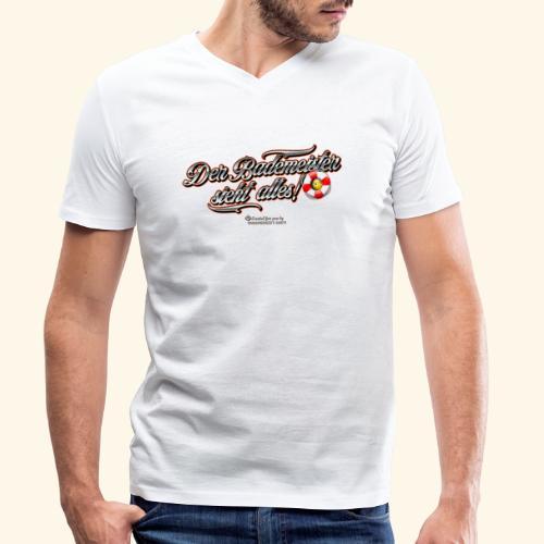 Bademeister Spruch Der Bademeister sieht alles - Männer Bio-T-Shirt mit V-Ausschnitt von Stanley & Stella