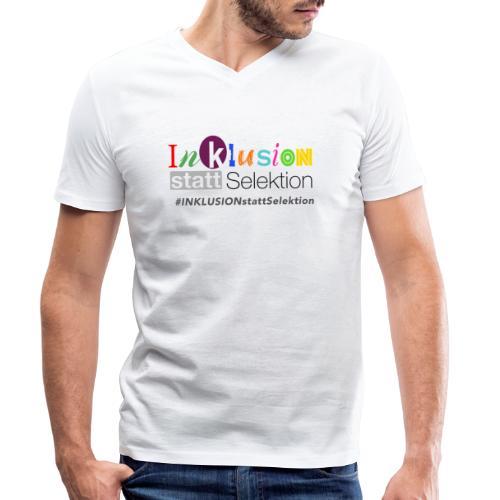 Inklusion statt Selektion - Männer Bio-T-Shirt mit V-Ausschnitt von Stanley & Stella