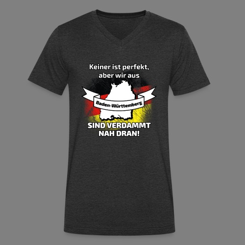 Perfekt Baden-Württemberg - Männer Bio-T-Shirt mit V-Ausschnitt von Stanley & Stella