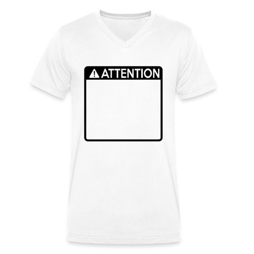 Attention Sign (1 colour) - Men's Organic V-Neck T-Shirt by Stanley & Stella