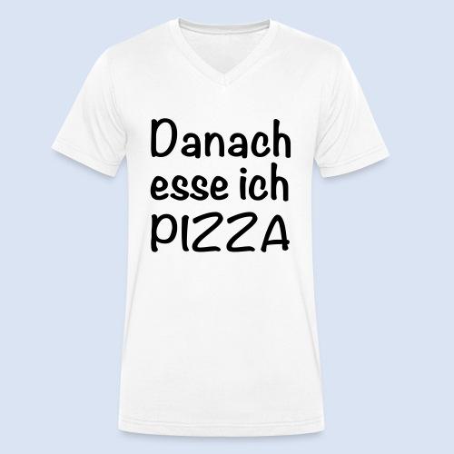 Danach esse ich PIZZA - Männer Bio-T-Shirt mit V-Ausschnitt von Stanley & Stella
