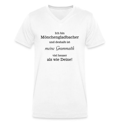 Gladbacher Grammatik - Männer Bio-T-Shirt mit V-Ausschnitt von Stanley & Stella