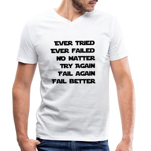 EVER TRIED, EVER FAILED - Männer Bio-T-Shirt mit V-Ausschnitt von Stanley & Stella