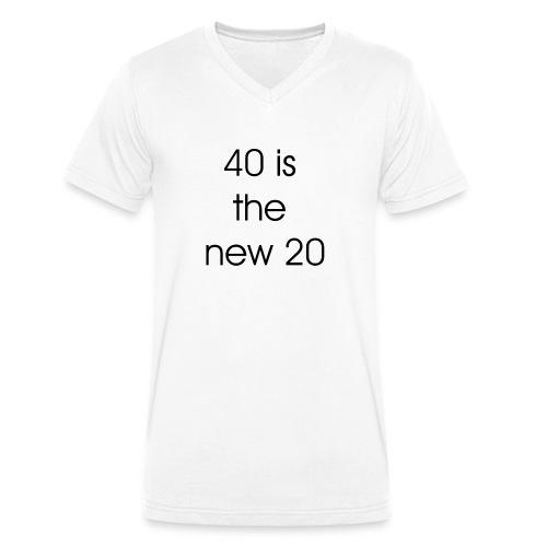 40 is the new 20 - Mannen bio T-shirt met V-hals van Stanley & Stella