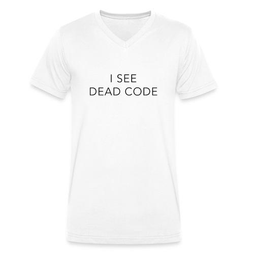 i see dead code - Men's Organic V-Neck T-Shirt by Stanley & Stella