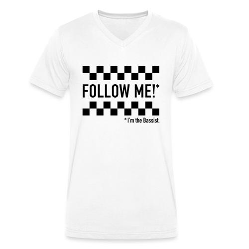 Follow the Bassist! - Männer Bio-T-Shirt mit V-Ausschnitt von Stanley & Stella