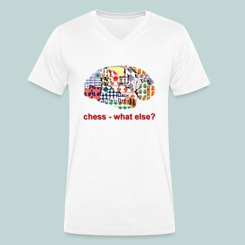 chess_what_else - Männer Bio-T-Shirt mit V-Ausschnitt von Stanley & Stella