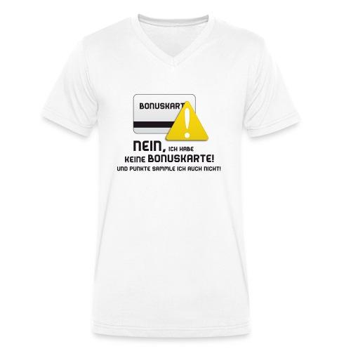 Nein, ich habe keine Bonuskarte! - Männer Bio-T-Shirt mit V-Ausschnitt von Stanley & Stella