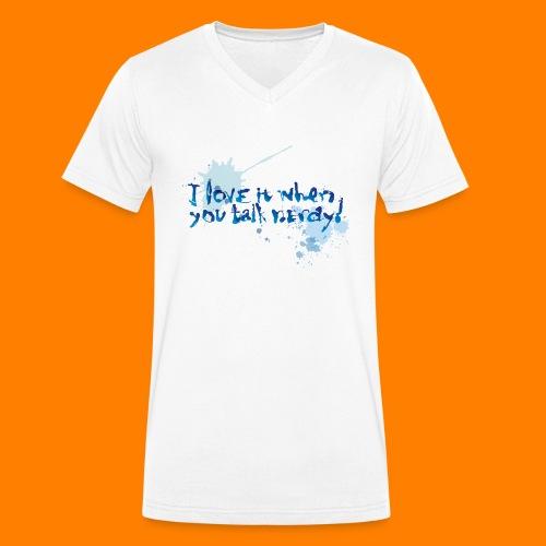 talk nerdy - Men's Organic V-Neck T-Shirt by Stanley & Stella