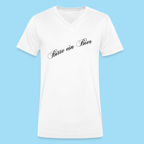 Bitte ein Bier - Männer Bio-T-Shirt mit V-Ausschnitt von Stanley & Stella