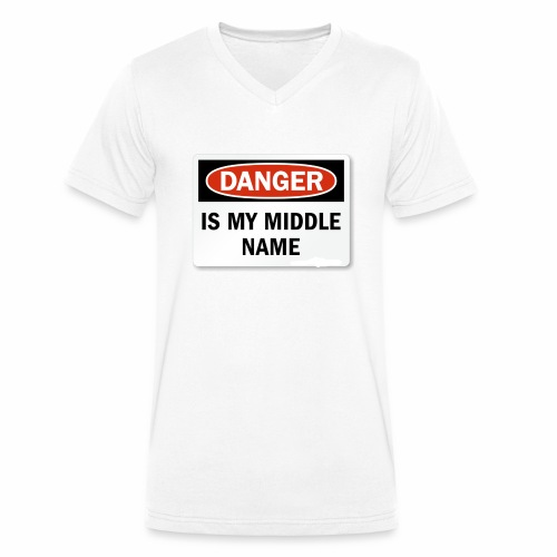 Danger is my middle name - Men's Organic V-Neck T-Shirt by Stanley & Stella